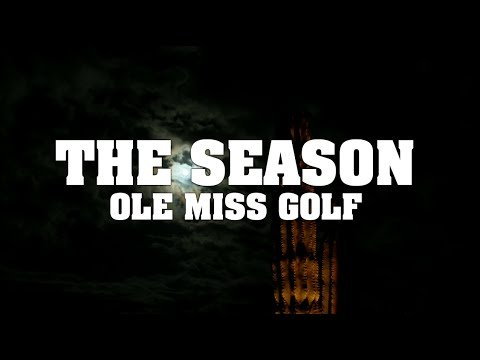 The Season: Ole Miss Men's Golf – Cabo (2015)