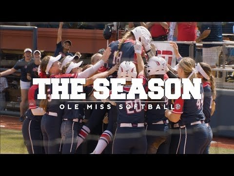 The Season: Ole Miss Softball – Leaving a Legacy Part 2 (2017)