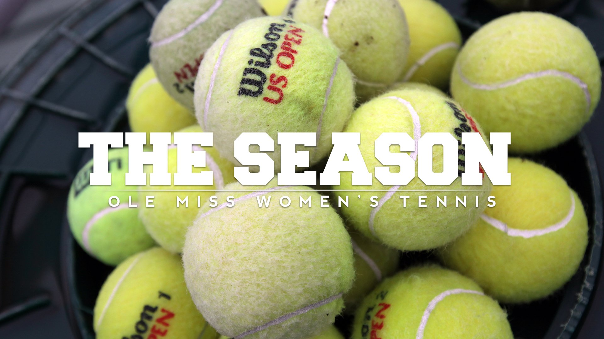 The Season: Ole Miss Women's Tennis - Senior Day Shut Out (2018)
